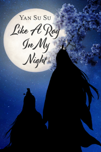 Yan Su Su_Like a Ray in My Night
