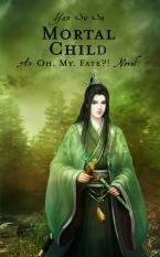 Yan Su Su_Oh My Fate_01_Mortal Child_Front