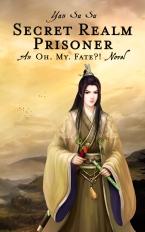 Yan Su Su_Oh My Fate_04_Secret Realm Prisoner_Front