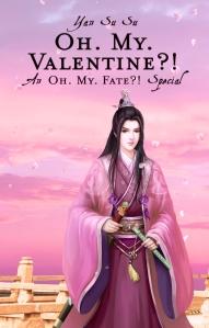 Yan Su Su_Oh My Fate_Special_Oh My Valentine