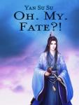 Yan Su Su_Oh My Fate_webnovel