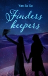 Yan Su Su_Finders Keepers